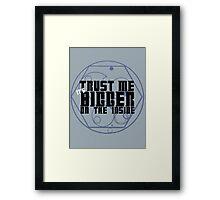 Trust Me Framed Print