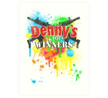 Denny's is for Winners Art Print