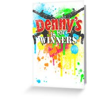 Denny's is for Winners Greeting Card