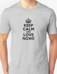 Keep Calm and Love NGWE T-Shirt