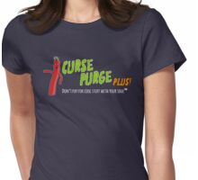 Curse Purge Plus! Shirt Womens Fitted T-Shirt
