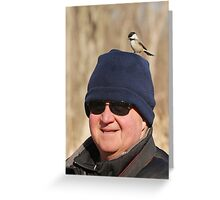 """Hey Honey ~ You Have A Chickadee On Your Head !"" Greeting Card"