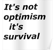 Optimism and survival Poster