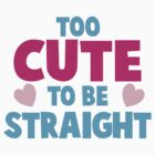 Too CUTE to be STRAIGHT!  by jazzydevil