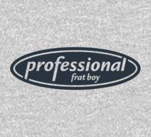Professional Frat Guy by themaddesigner