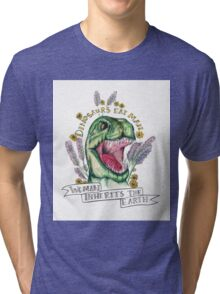 Woman inherits earth.  Tri-blend T-Shirt