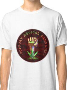 Support Medical Cannabis/Marijuana fist  Classic T-Shirt