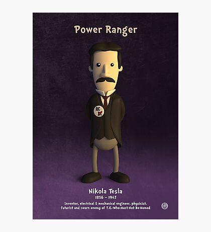 Nikola Tesla - Power Ranger Photographic Print