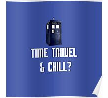 Time Travel & Chill? Poster
