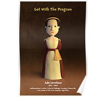 Ada Lovelace - Get With The Program Poster