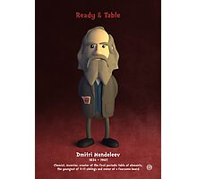 Dmitri Mendeleev - Ready & Table Photographic Print