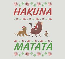 Hakuna Matata Ugly Christmas Sweater Unisex T-Shirt