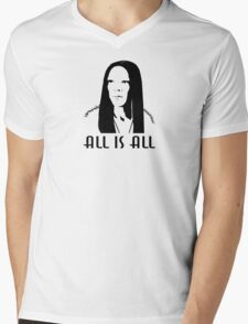 ALL is ALL T-Shirt