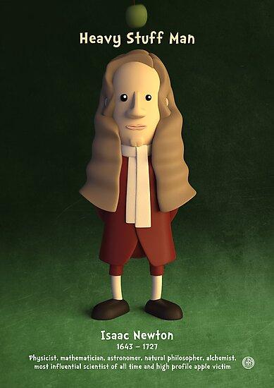 Isaac Newton - Heavy Stuff Man by chayground