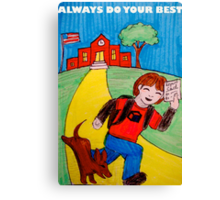 School Poster   Always Do Your Best Canvas Print