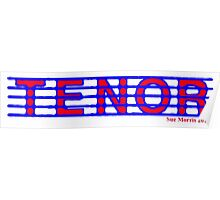 Tenor Red White & Blue Poster