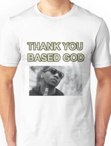 THANK YOU BASED GOD 2 Unisex T-Shirt