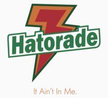 Hatorade by Ashboogeydotcom