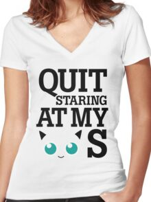 Quit Staring at My Jigglypuffs Women's Fitted V-Neck T-Shirt