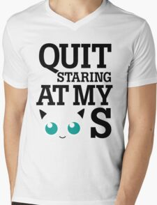 Quit Staring at My Jigglypuffs Mens V-Neck T-Shirt