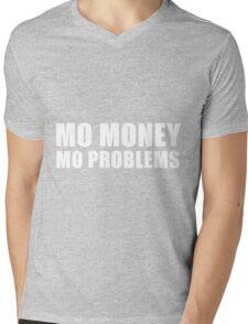 Mo Money Mo Problems Mens V-Neck T-Shirt