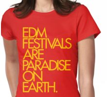 EDM Festivals Are Paradise On Earth (Mustard) Womens Fitted T-Shirt