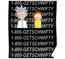 Get Schwifty Hotline Bling  Poster