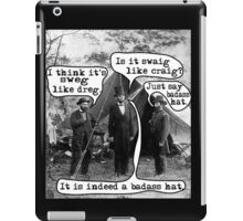 Swag! Lincoln's Bad Ass Hat iPad Case/Skin