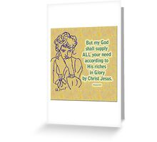 Needs Supplied Greeting Card