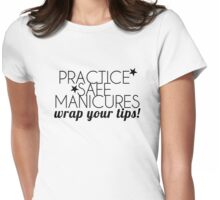 Practice Safe Manicures Womens Fitted T-Shirt