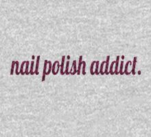 Nail Polish Addict. by haayleyy