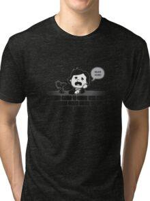Never More! Tri-blend T-Shirt