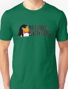 Mr. Flibble is very cross T-Shirt
