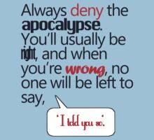 always deny apocalypse One Piece - Short Sleeve