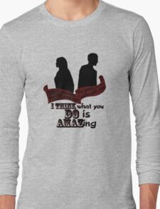 Working With You Long Sleeve T-Shirt