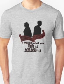 Working With You Unisex T-Shirt