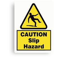 Caution Slip Hazard Canvas Print