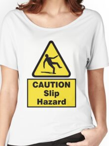 Caution Slip Hazard Women's Relaxed Fit T-Shirt