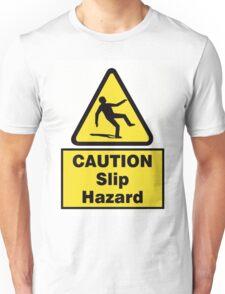Caution Slip Hazard Unisex T-Shirt