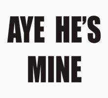 Aye, He's mine! by Lindsay Fulda