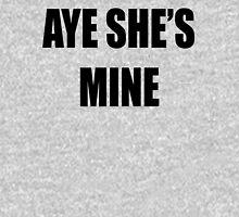 Aye, She's Mine! Unisex T-Shirt