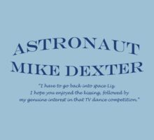30 Rock Astronaut Mike Dexter Quote Kids Tee