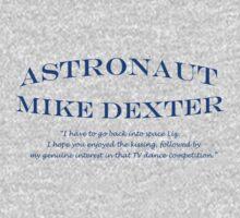30 Rock Astronaut Mike Dexter Quote Kids Clothes