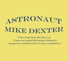 30 Rock Astronaut Mike Dexter Quote Baby Tee