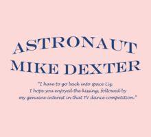 30 Rock Astronaut Mike Dexter Quote One Piece - Short Sleeve
