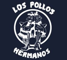 Los Pollos Hermanos  by Freak Clothing