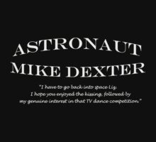 30 Rock Astronaut Mike Dexter Quote-white print One Piece - Short Sleeve