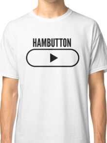 HAMBUTTON Classic T-Shirt