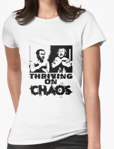 Thriving on chaos Womens Fitted T-Shirt