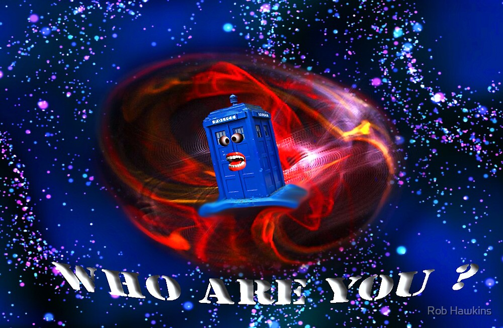 Who Are you  by Rob Hawkins